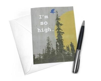 I'm so High Card