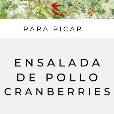 Ensalada de Pollo y Cranberries