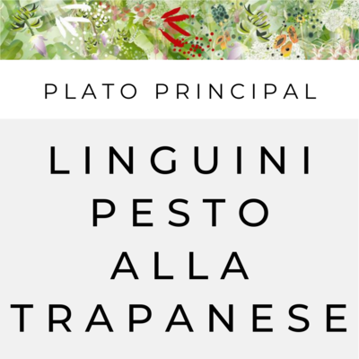 Linguini con Pesto alla Trapanese