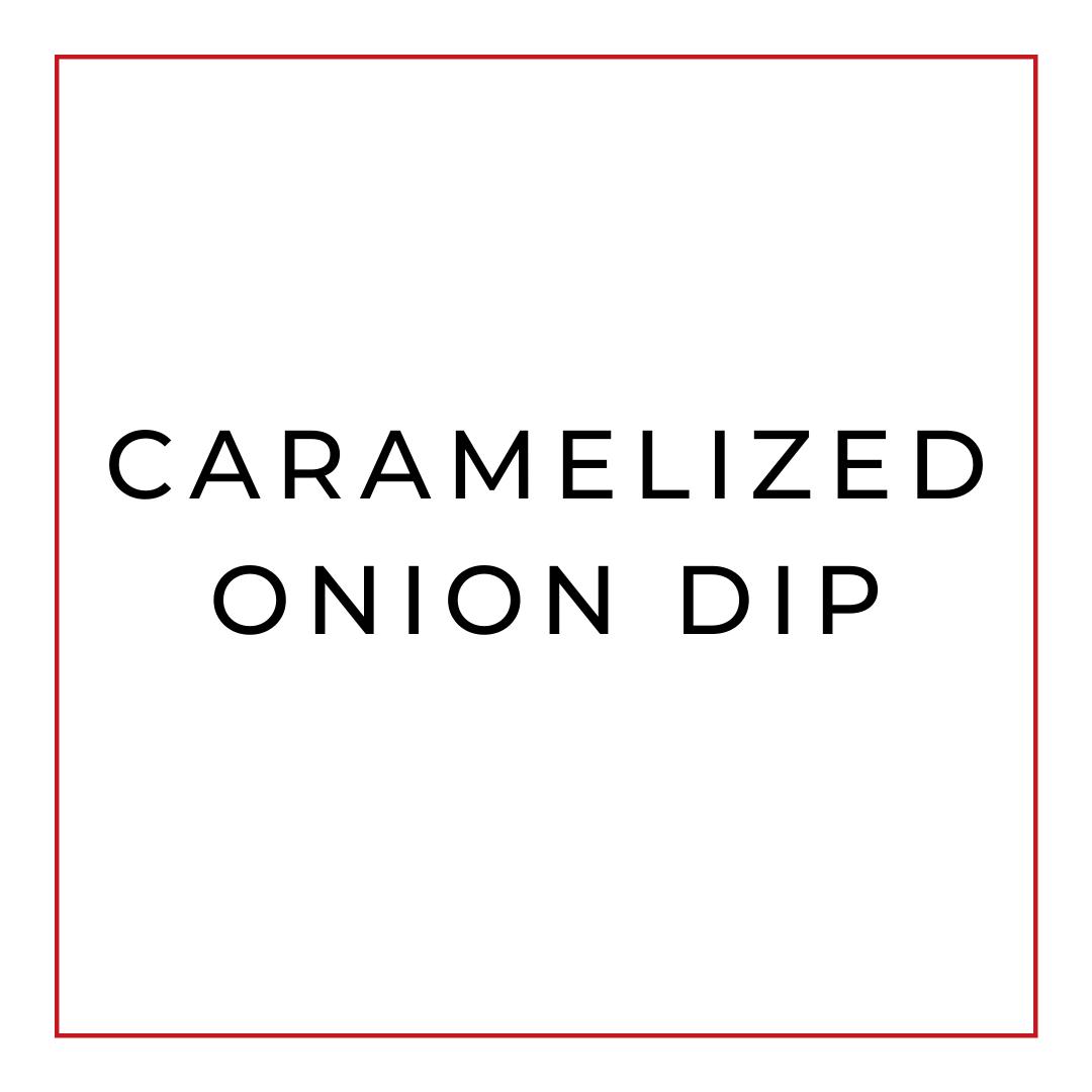 Dip de Cebollas Caramelizadas