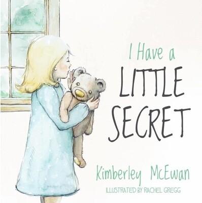I Have a Little Secret; a Protective Education Resource