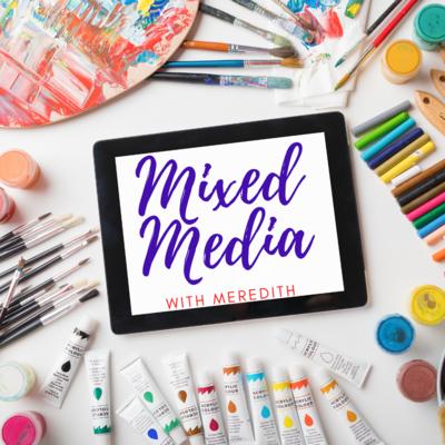 Zoom Art Class: Mixed Media