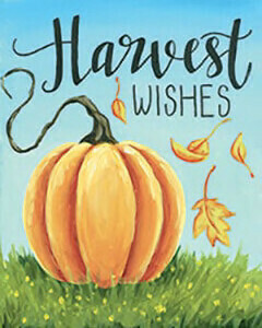 Harvest Wishes- Oct. 23rd (6-9pm)