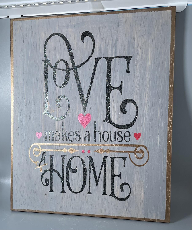 "In Studio Class: Wood Plaque - ""Love Makes a Home"" Fri, Feb. 12, 2021  (5-7pm)"