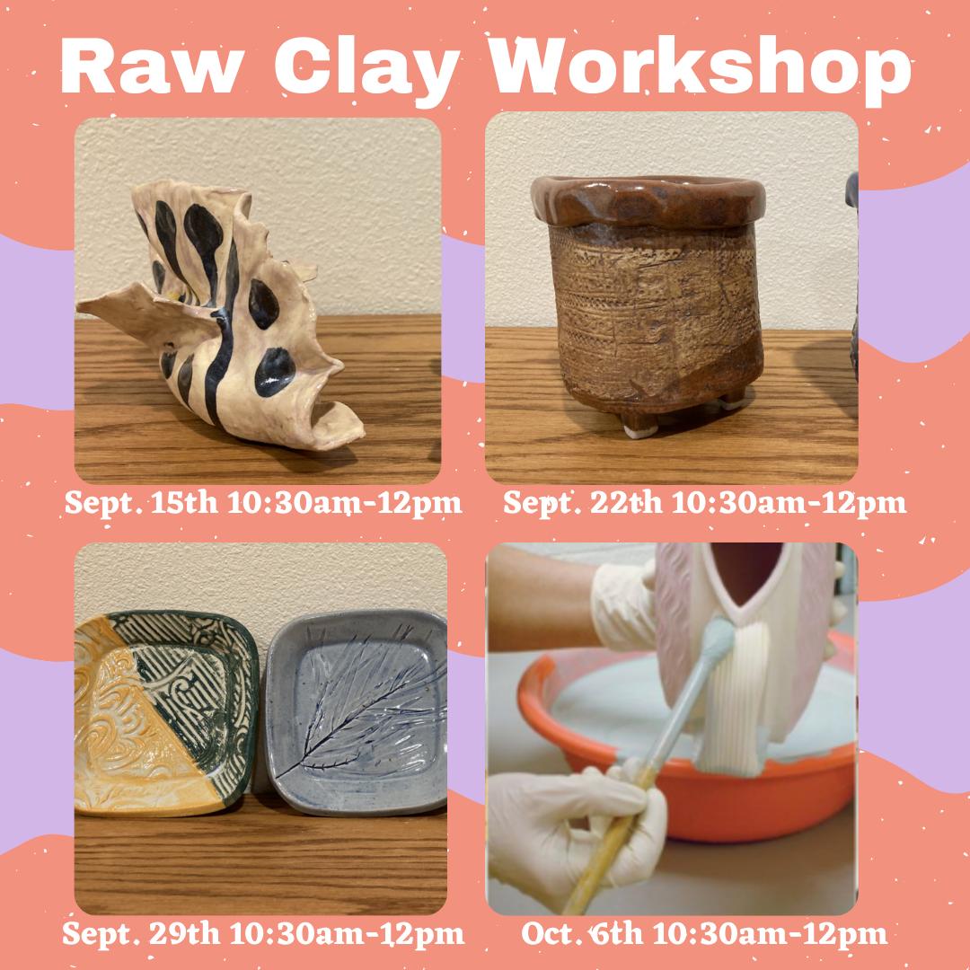 Class: Raw Clay Workshop