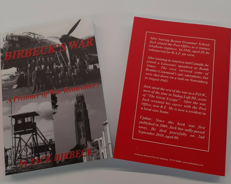Birbeck's War - A Prisoner Of War Remembers