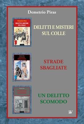 DELITTI E MISTERI SUL COLLE - STRADE SBAGLIATE - UN DELITTO SCOMODO