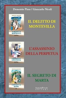 IL DELITTO DI MONTEVILLA - L'ASSASSINO DELLA PERPETUA - IL SEGRETO DI MARTA