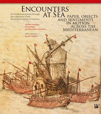 Encounters at Sea:  Paper, Objects and Sentiments in Motion  Across the Mediterranean