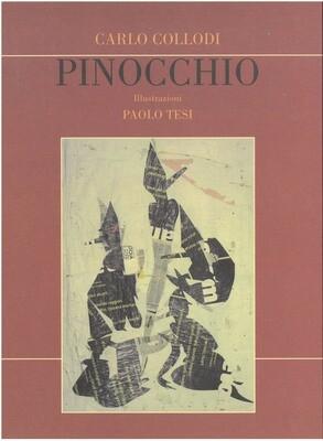 LE AVVENTURE DI PINOCCHIO, CARLO COLLODI, ILLUSTRAZIONI DI PAOLO TESI