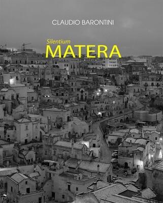 CLAUDIO BARONTINI SILENTIUM MATERA