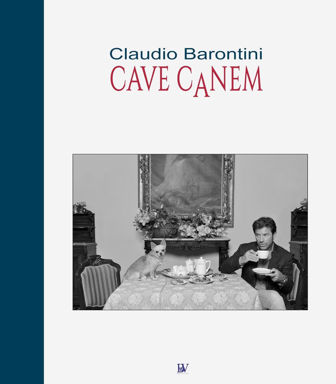 Claudio Barontini - CAVE CANEM