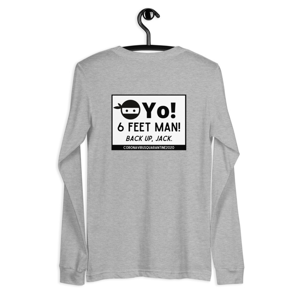 YO! 6 feet man! Keep Your Distance tee