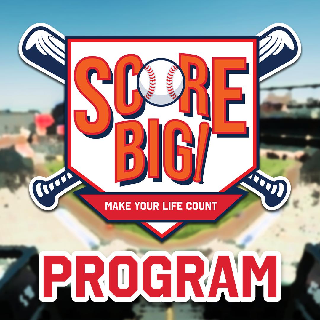 Score Big Program