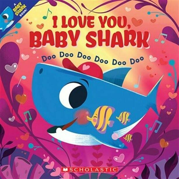 I Love You Baby Shark - Doo doo doo doo doo doo - Paperback