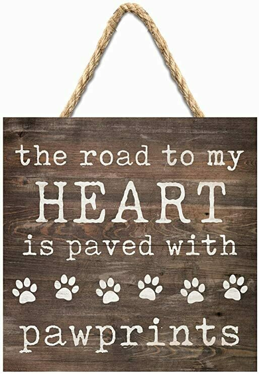 Wood Word Pallet String Sign - The Road to my Heart is paved with pawprints - P.G. Dunn