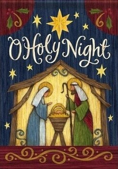 "Holy Nativity - ""O Holy Night"" - Garden Flag - 12.5 "" x 18"""