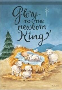 "Newborn King - Nativity - Garden Flag - 12.5 "" x 18"""
