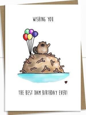 Birthday - Wishing you the Best Dam Birthday