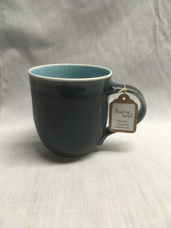Sassy Mug - With inside mug Inscription - F#*k It