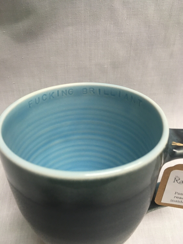 Sassy Mug - With inside mug Inscription - F#@king Brilliant