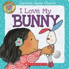 I Love My Bunny - Board Book - Lift Flap, Touch and Feel