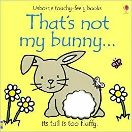 That's Not My Bunny  - Board Book
