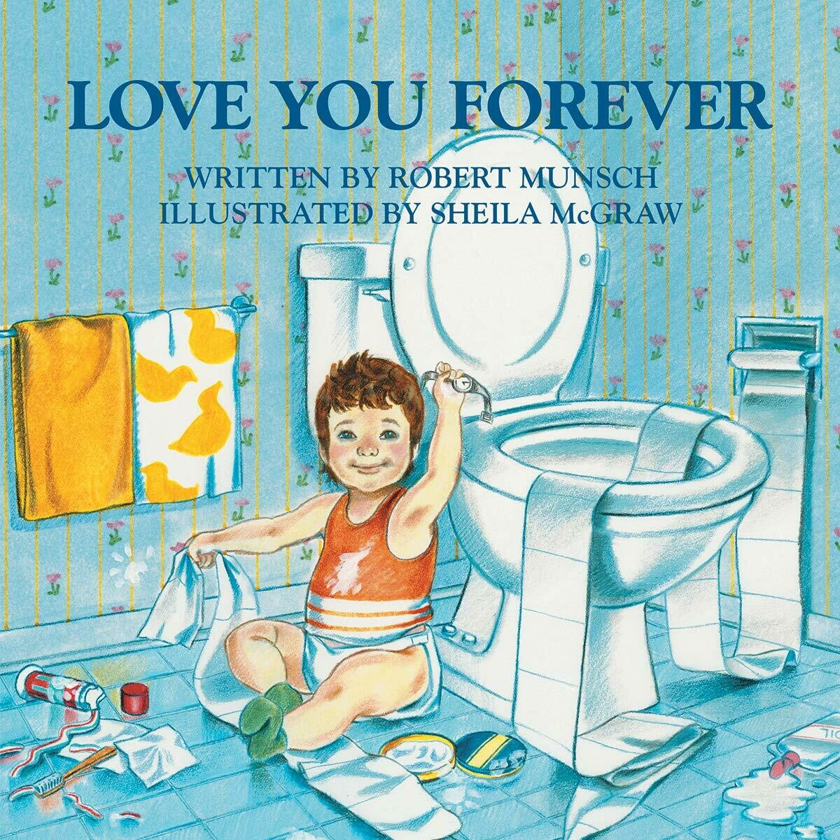 Love You Forever  - Hardcover