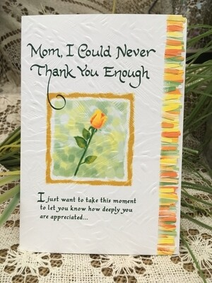 Mother's Day - Mom I Could Never Thank You Enough - embossed paper - Blue Mountain Arts