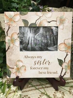 Frame - Always my Sister, forever my best friend - 4 x 6 photo - Wood Block Look