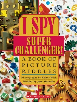 I Spy Super Challenger - Hardcover - Walter Wick and Jean Marzollo
