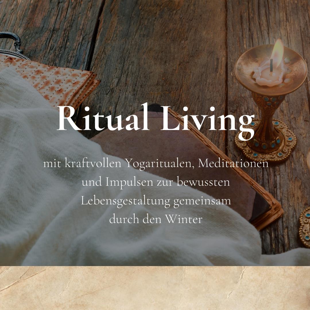 Ritual Living - kraftvolle Rituale für eine gemeinsame Winterzeit