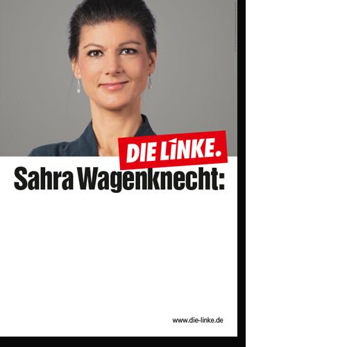 """Eindruckplakat """"Sarah Wagenknecht"""""""