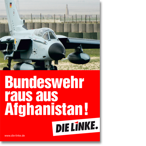 "Plakat ""Bundeswehr raus aus Afghanistan!"""