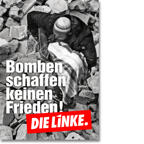 """Plakat """"Bomben schaffen keinen Frieden!"""""""