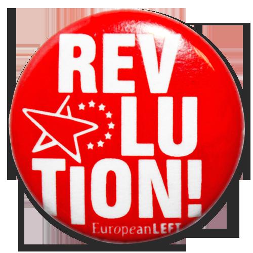 "Button European Left ""Revolution!"""