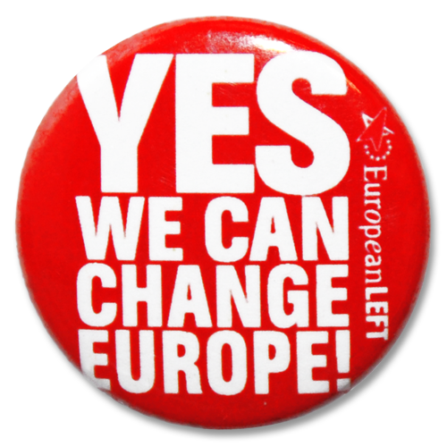 """Button European Left """"Yes We Can Change Europe!"""""""