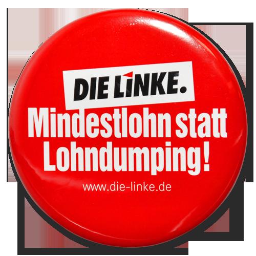 "Button ""Mindestlohn statt Lohndumping!"""