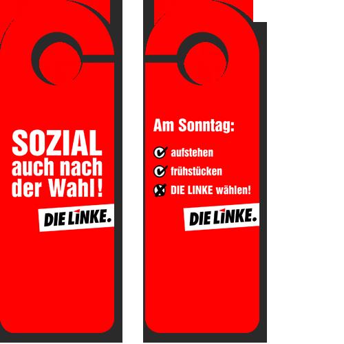"""Türanhänger DIE LINKE. """"Sozial auch nach der Wahl"""""""