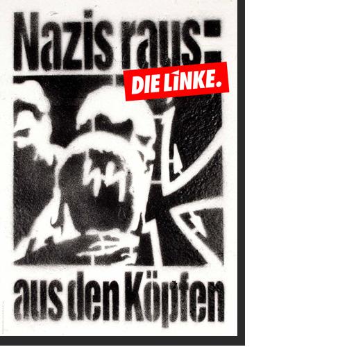 """Plakat """"Nazis raus: aus den Köpfen"""""""