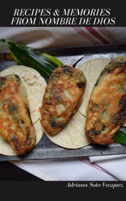 Recipes & Memories from Nombre de Dios