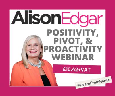Positivity, Pivot, & Proactivity