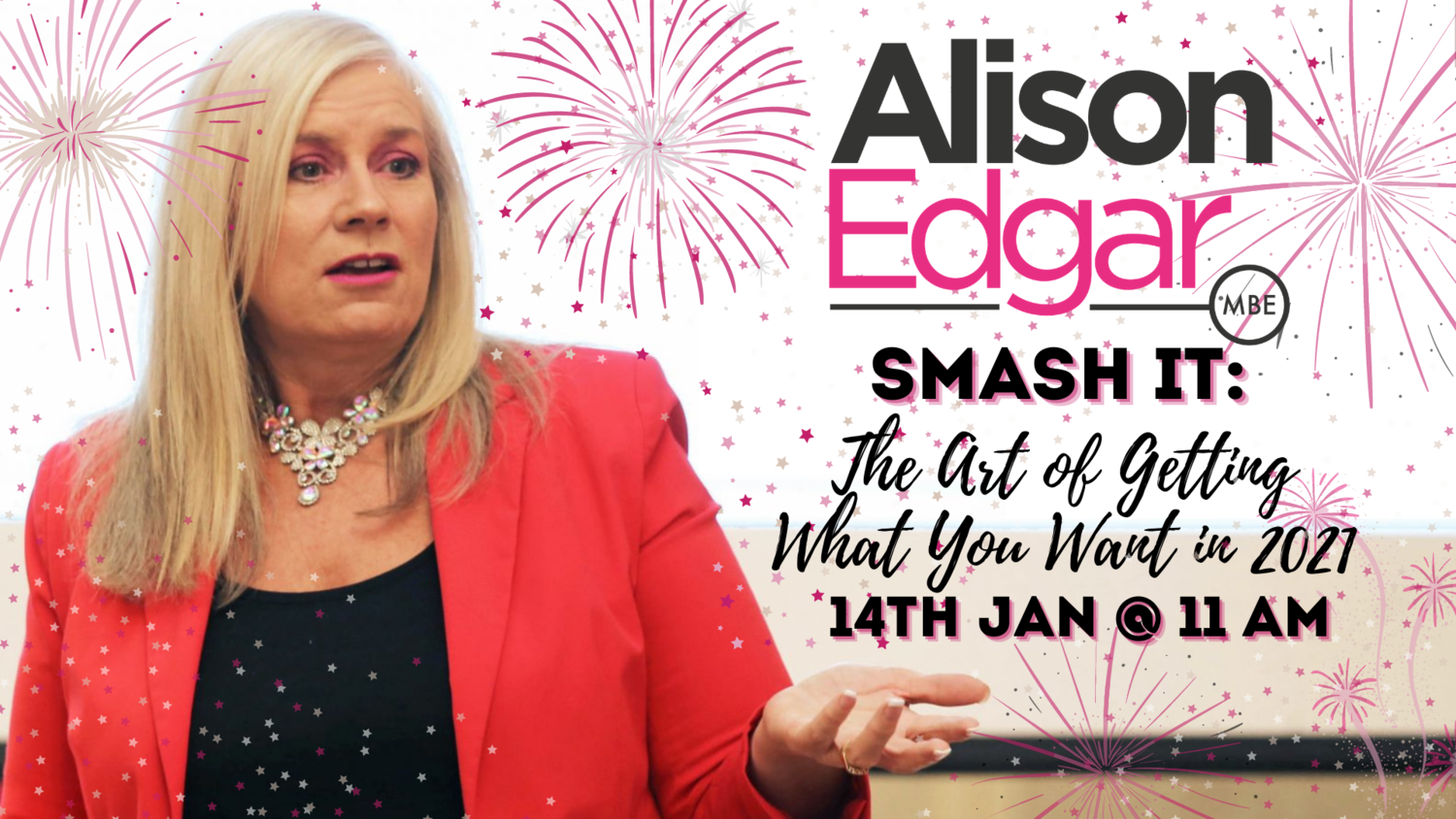 SMASH IT: The Art of Getting What YOU Want in 2021