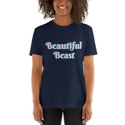 Beautiful Beast Unisex T-Shirt