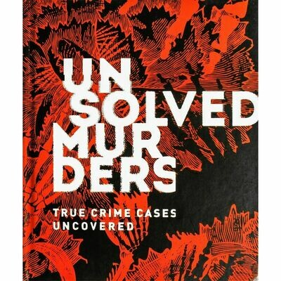 Unsolved Murders True Crime Cases