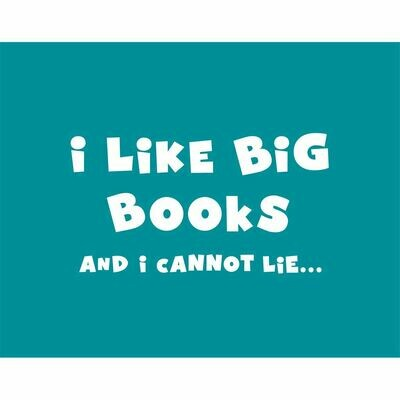 Tote Bag - I Like Big Books and I Cannot Lie