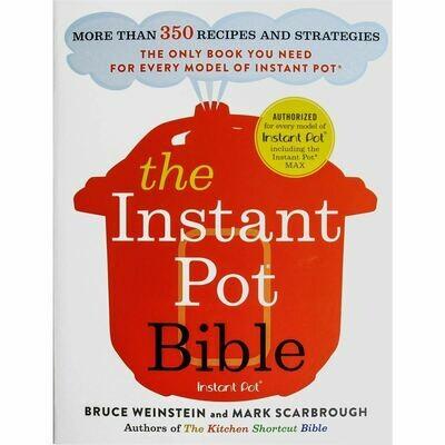 Instant Pot Bible: More than 350 Recipes