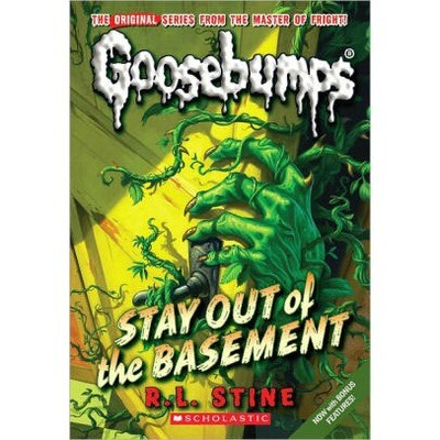 Goosebumps Stay Out of Basement