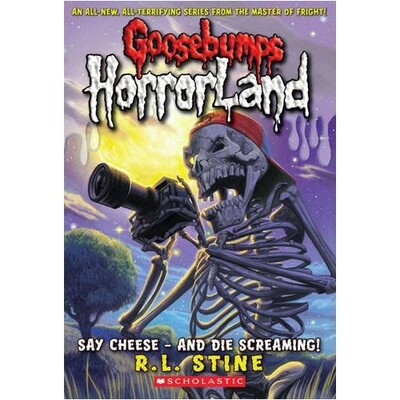 Goosebumps HorrorLand Say Cheese