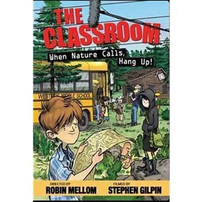 The Classroom-Nature Calls